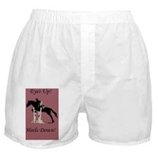 Eyes Up! Heels Down! Horse Boxer Shorts