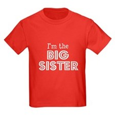 I'm the Big Sister Kids red T-Shirt