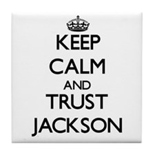 Keep Calm and TRUST Jackson Tile Coaster