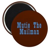 "Mutie the Mailman 2.25"" Magnet (10 pack)"