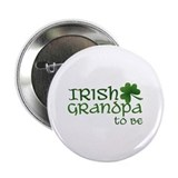 irish grandpa to be Button