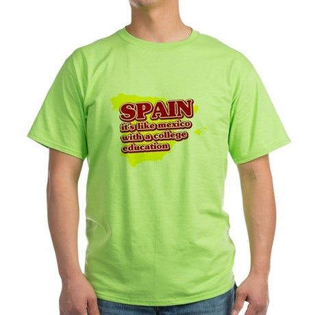 Spain Like Mexico Green T-Shirt