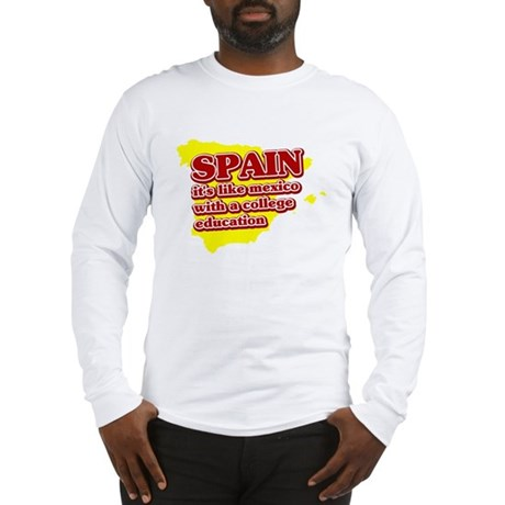 Spain Like Mexico Long Sleeve T-Shirt
