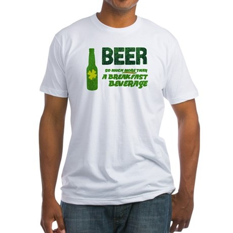 Beer For Breakfast Fitted T-Shirt