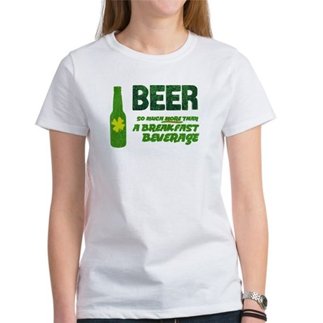 Beer For Breakfast Women's T-Shirt