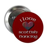 I Love Scottish Dancing Button