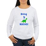 Being 5 Rocks! Dinosaur Women's Long Sleeve T-Shir