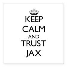 "Keep Calm and TRUST Jax Square Car Magnet 3"" x 3"""