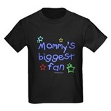 Mommy's Biggest Fan T
