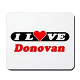 I Love Donovan Mousepad