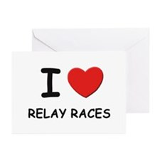 I love relay races  Greeting Cards (Pk of 10)