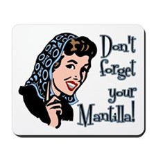 Mantilla Mousepad