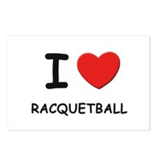 I love racquetball  Postcards (Package of 8)