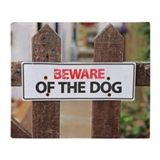 Beware of the dog sign on fence Throw Blanket