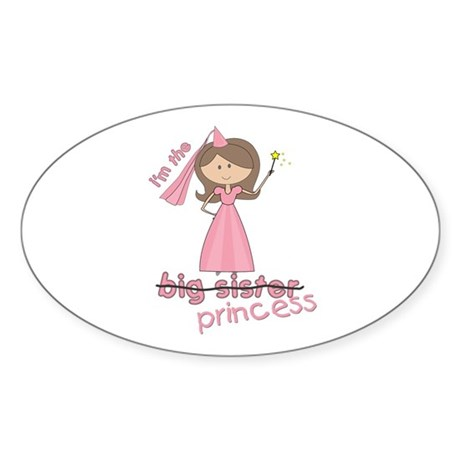 i'm the princess Oval Sticker