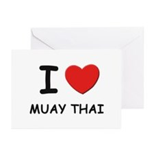 I love muay thai  Greeting Cards (Pk of 10)