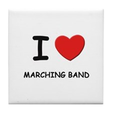 I love marching band  Tile Coaster
