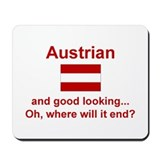 Good Looking Austrian Mousepad