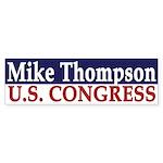 Re-Elect Mike Thompson (bumper sticker)
