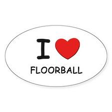 I love floorball Oval Decal