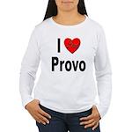 I Love Provo (Front) Women's Long Sleeve T-Shirt