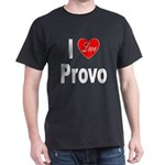 I Love Provo (Front) Dark T-Shirt