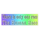 There is only one race... / Bumper Bumper Sticker