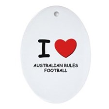 I love australian rules football  Oval Ornament
