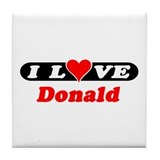 I Love Donald Tile Coaster