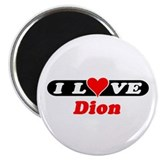 "I Love Dion 2.25"" Magnet (10 pack)"