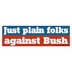 Just plain folks, not Bush Bumper Sticker