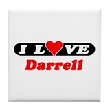 I Love Darrell Tile Coaster