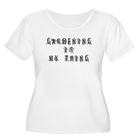 Gardening is My Thing Women's Plus Size Scoop Neck