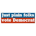 Just Plain Folks Democrat Bumper Sticker