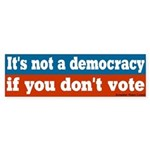 Not a Democracy Bumper Sticker