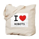 I love robots Tote Bag