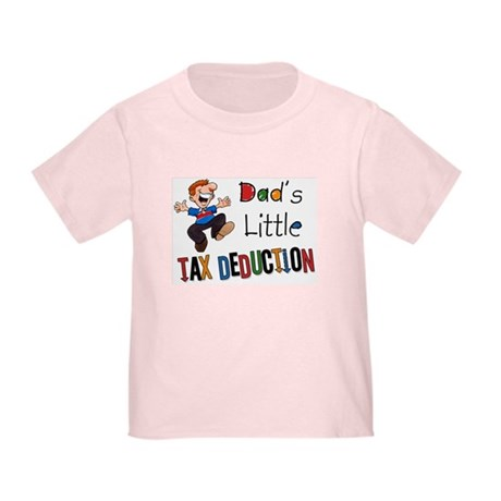 Daddy's Little Tax Deduction Toddler T-Shir
