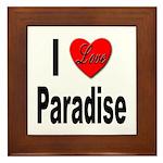 I Love Paradise Framed Tile
