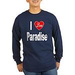 I Love Paradise (Front) Long Sleeve Dark T-Shirt