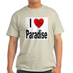I Love Paradise Light T-Shirt