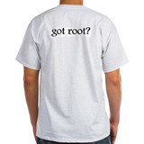 Got Root? - T-Shirt