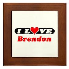 I Love Brendon Framed Tile