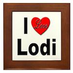 I Love Lodi Framed Tile