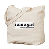 Tote Bag: I Am a Girl #1