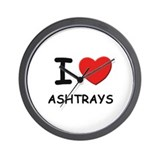 I love ashtrays  Wall Clock