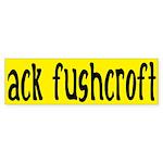 ack fushcroft (bumper sticker)
