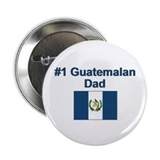 "#1 Guatemalan Dad 2.25"" Button"