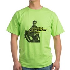 What Would Mike Nelson Do? T-Shirt