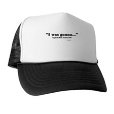 Typical Male Excuse #23 Trucker Hat