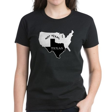 Texas / Not Texas Women's Dark T-Shirt
